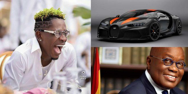 Shatta Wale Promises To Buy A Brand New Bugatti For Prez Nana Akufo Addo 1