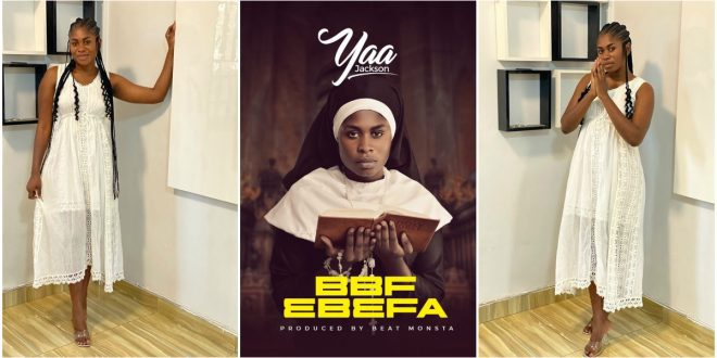 Born-again Yaa Jackson Set To Drop Her First Gospel Song - Drops The Music Cover 1