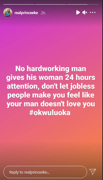"""""""No Hardworking Man Gives A Woman 24hr Attention""""- Nigerian Actor Prince Eke 4"""